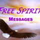 Free Spirit Messages